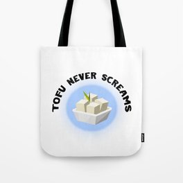 Tofu Never Screams Tote Bag