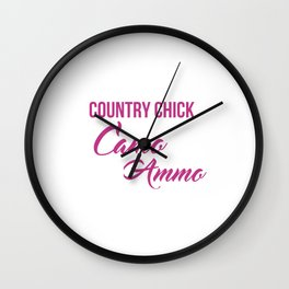 Just a Country Chick Wearing Camo and Rockin Ammo T-shirt Wall Clock