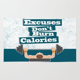 Excuses don't burn calories Gym Fitness Daily Motivating Quotes Rug