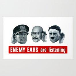 Enemy Ears Are Listening -- WWII Propaganda Art Print