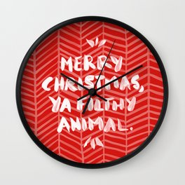 Merry Christmas, Ya Filthy Animal – Red Wall Clock