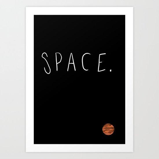 Space. Art Print