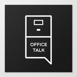 Office Talk Canvas Print