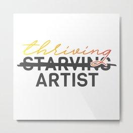 Thriving Artist Metal Print