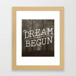 The Dream Has Begun Framed Art Print
