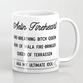 Aelin Fireheart | Fire-breathing bitch queen Coffee Mug