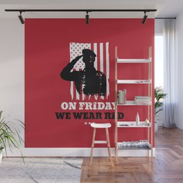 We Wear Red Friday American Flag Military Wall Mural