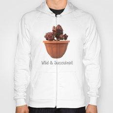 Wild & Succulent Hoody
