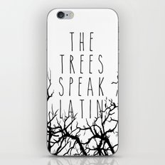 THE TREES SPEAK LATIN QUOTE BY MAGGIE STIEFVATER  iPhone & iPod Skin