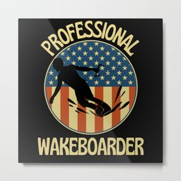 Professional Wakeboarder  Wakeboarding Metal Print