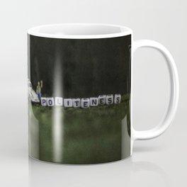 Not Today Ted Coffee Mug