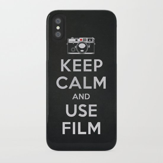 Keep Calm And Use Film iPhone Case