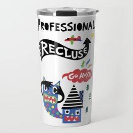 Professional Recluse Travel Mug