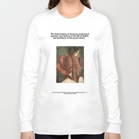 patriots Long Sleeve T-shirts featuring The United States of America needs loyal patriots who believe in the Bill of Rights, the backbone of by Azerkainen
