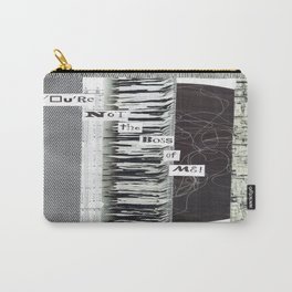 Collage - You're Not the Boss of Me Carry-All Pouch