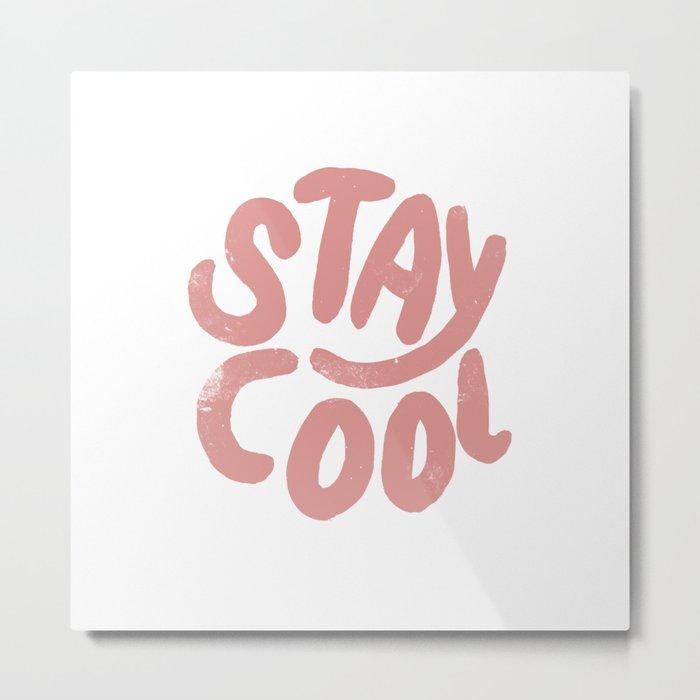 Stay Cool Vintage Pink Metal Print