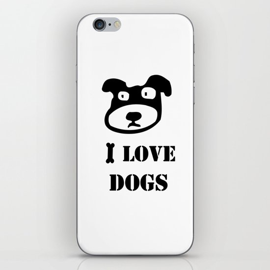 I LOVE DOGS iPhone Skin