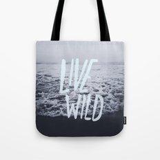 Live Wild: Ocean Tote Bag