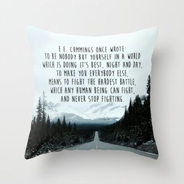 Quote for The Road Throw Pillow