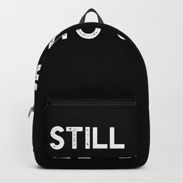 Still going to send it Backpack