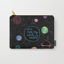 You Are My Whole World Carry-All Pouch