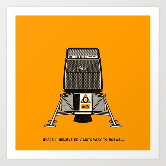 7 inch series: Pixies - Space (I believe in) / Motorway to Roswell Art Print