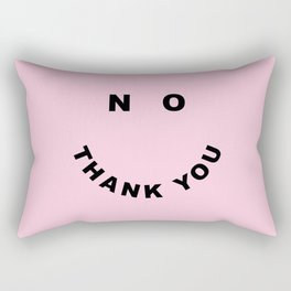 No Thank You Funny Offensive Saying Rectangular Pillow