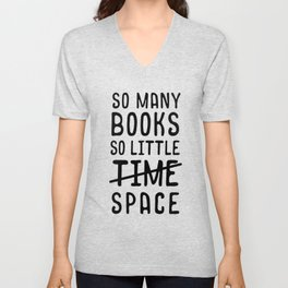 So many books, so little time // space Unisex V-Neck