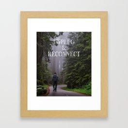 Unplug & Reconnect Framed Art Print