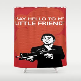 Scarface Say Hello to My Little Friend Shower Curtain