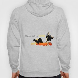 Whatever Floats Your Goats! Hoody