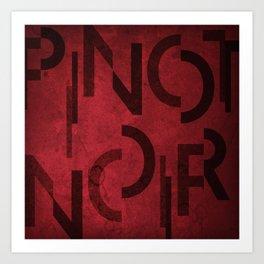 Pinot Noir Wine Typography Art Print