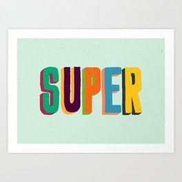 Super Art Print