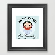 Smiles are free - give generously Framed Art Print