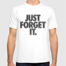Just Forget It. MEDIUM White Mens Fitted Tee