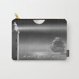 A smooth sea never made a skillful sailor Carry-All Pouch