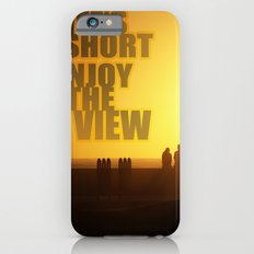 Life's Short, Enjoy the View iPhone 6s Slim Case