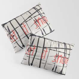 Best foot forward - Let it snow Pillow Sham