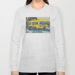 Back to School - The Yellow School Bus Long Sleeve T-shirt