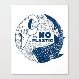 Say NO to Plastic Canvas Print