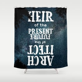 Present Heirs, Future Architects Shower Curtain