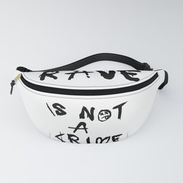 Rave is not a crime Fanny Pack