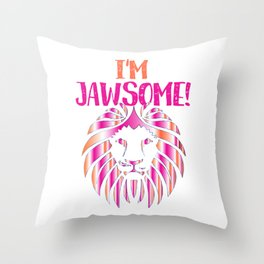 I'm Jawsome Lion (2) Throw Pillow