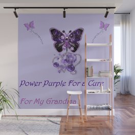 Power Purple For a Cure - For My Grandma Fantasy Wall Mural