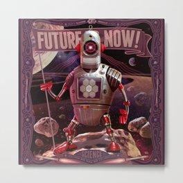 Future is Now! Metal Print