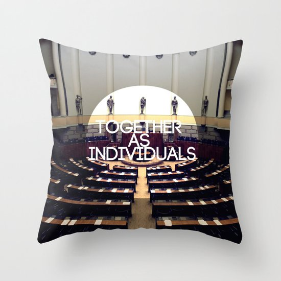 Together As Individuals Throw Pillow