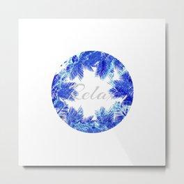 Relax Beach Blue Palm Metal Print