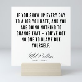 63  | Mel Robbins Quotes | 190802 Mini Art Print