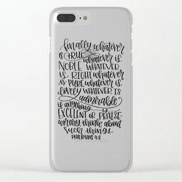Philipians 4:8 Clear iPhone Case