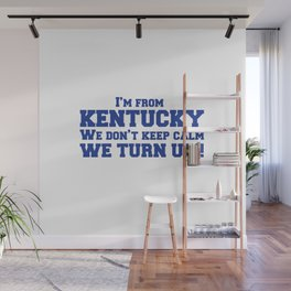 I'm from Kentucky Wall Mural